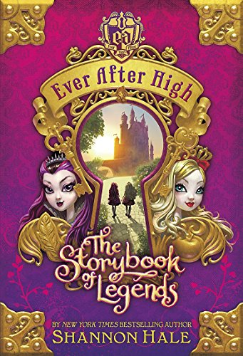 9780349124117: The Storybook of Legends (Ever After High)