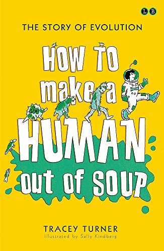 9780349124131: How to Make A Human Out of Soup