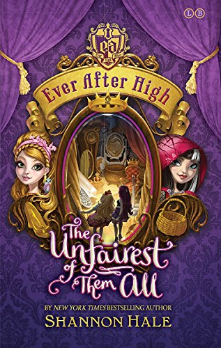 9780349124155: Ever After High: 02 The Unfairest of Them All