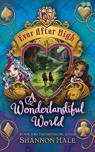 9780349124179: A Wonderlandiful World: Book 3 (Ever After High)