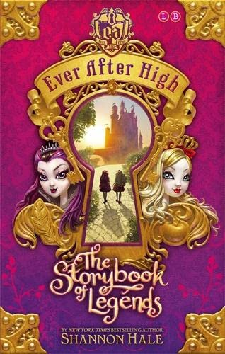 9780349124261: The Storybook of Legends (Ever After High)