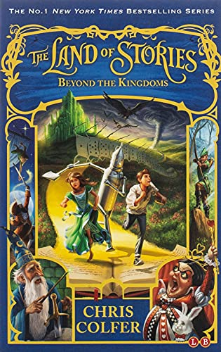 9780349124407: The Land of Stories: Beyond the Kingdoms: Book 4