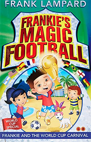 9780349124438: Frankie and the World Cup Carnival: Book 6