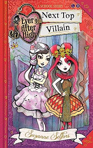 9780349124599: Ever After High: 01 Next Top Villain: A School Story