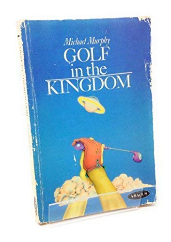 9780349124643: Golf in the Kingdom (Abacus Books)
