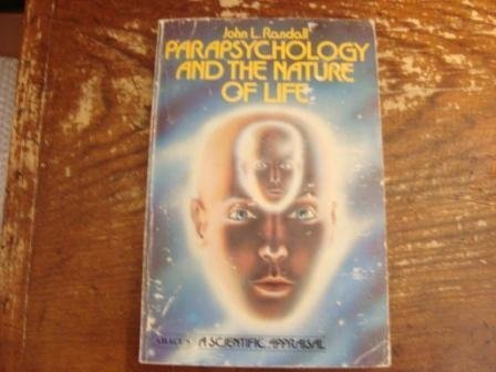 9780349129266: Parapsychology and the Nature of Life