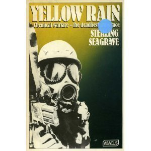 Yellow Rain: Journey Through the Terror of: Seagrave, Sterling