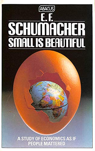 9780349131320: Small is Beautiful: A Study of Economics as if People Mattered