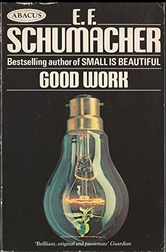 9780349131337: Good Work (Abacus Books)