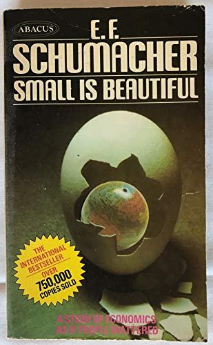 9780349131375: small is beautiful: economics as if people mattered