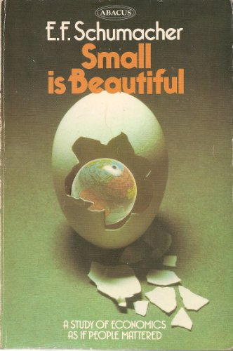 9780349131382: Small is Beautiful: Study of Economics as If People Mattered