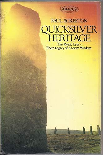 9780349131429: Quicksilver Heritage (Abacus Books)