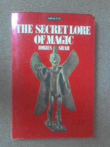 9780349131597: The Secret Lore of Magic