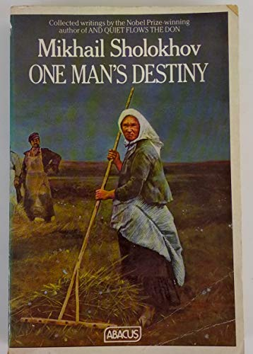 One Man's Destiny: And Other Stories, Articles and Sketches 1923-1963 (Abacus Bks.): Mikhail ...