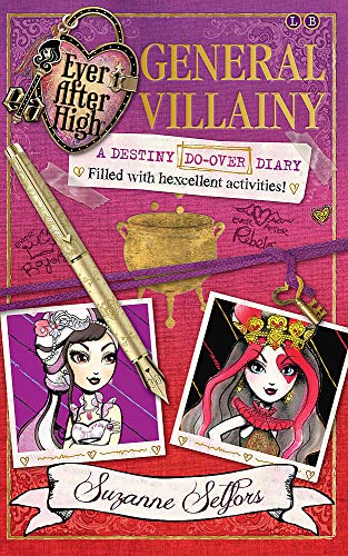 9780349131764: Ever After High: 01 General Villainy: A Destiny Do-Over Diary