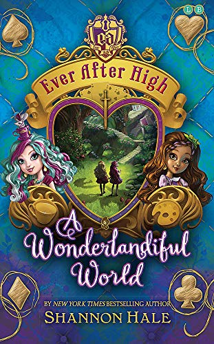 9780349131870: A Wonderlandiful World (Ever After High)