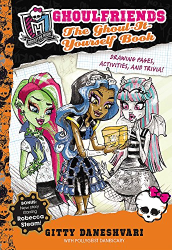 9780349131887: Ghoulfriends the Ghoul-it-Yourself Book (Monster High: Ghoulfriends Forever)