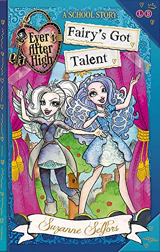 9780349132006: Fairy's Got Talent (Ever After High School Stories)