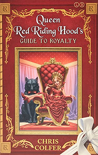 9780349132235: The Land of Stories: Queen Red Riding Hood's Guide to Royalty