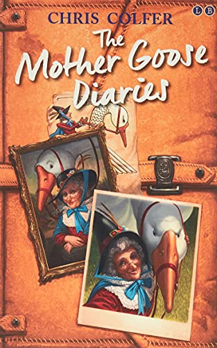 9780349132259: The Land of Stories: The Mother Goose Diaries