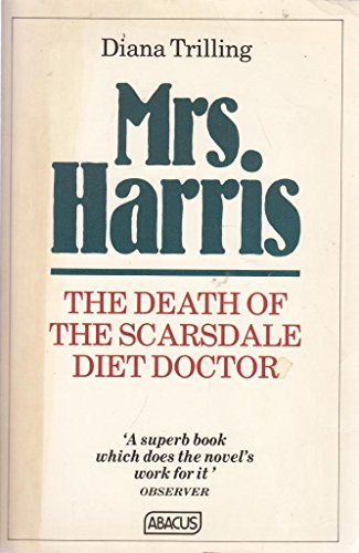 9780349133942: Mrs. Harris: Death of the Scarsdale Diet Doctor (Abacus Books)