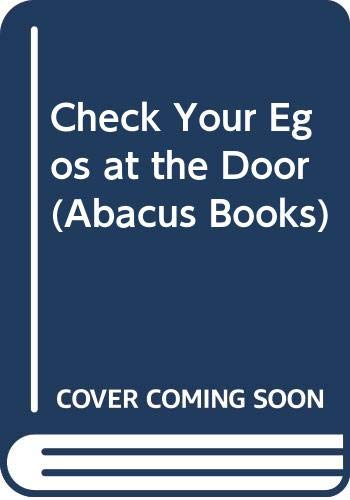 9780349134031: Check Your Egos at the Door (Abacus Books)
