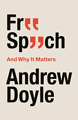 9780349135380: Free Speech And Why It Matters: Why It Matters