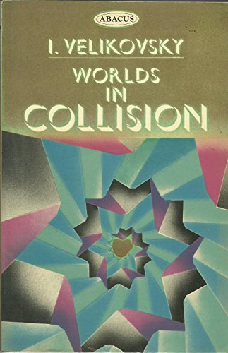 9780349135731: Worlds in Collision (Abacus Books)