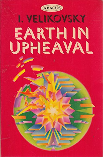 9780349135748: Earth in Upheaval