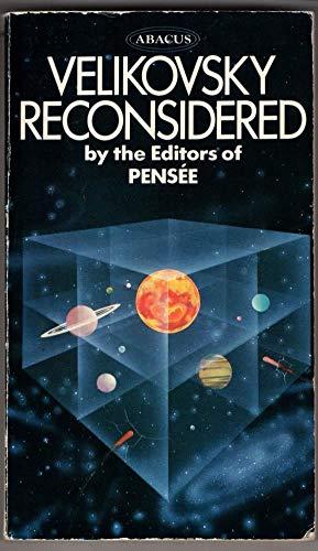 Velikovsky Reconsidered. By the Editors of Pensée.: Velikovsky, Immanuel]; Talbott, Stephen ...