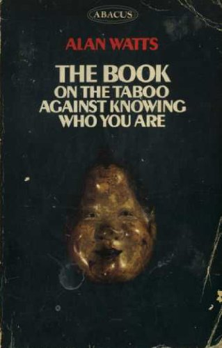 9780349136165: The Book On the Taboo Against Knowing Who You Are (Abacus Books)