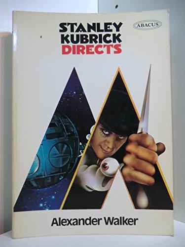 9780349136950: Stanley Kubrick Directs