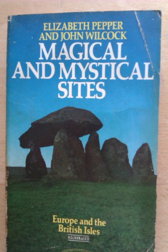 9780349137193: Magical and Mystical Sites: Europe and the British Isles (Abacus Books)
