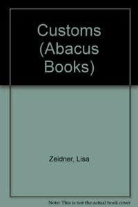 9780349137803: Customs (Abacus Books)