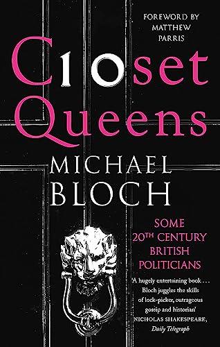 9780349138756: Closet Queens: Some 20th Century British Politicians