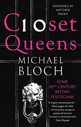 9780349138756: Closet Queens: Some 20th Century British Politicians
