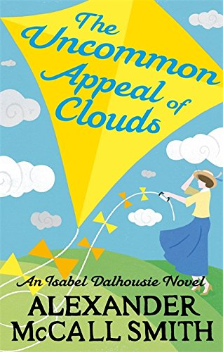 9780349138763: The Uncommon Appeal of Clouds (Isabel Dalhousie Novels)