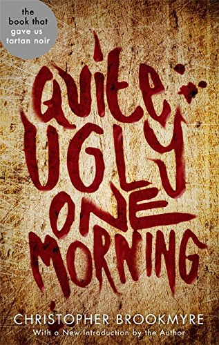 9780349138848: Quite Ugly One Morning (Abacus 40th Anniversary)