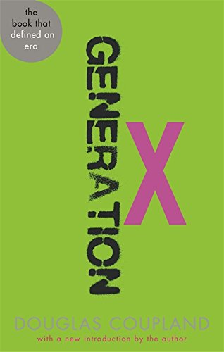9780349138923: Generation X: Tales for an Accelerated Culture