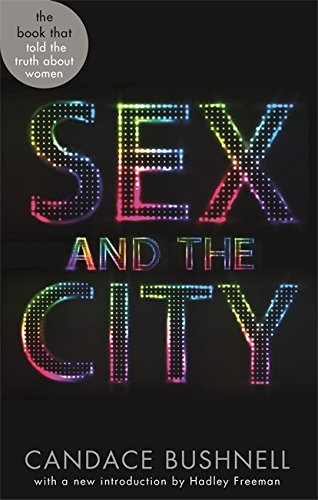9780349138985: Sex And The City (Abacus 40th Anniversary)