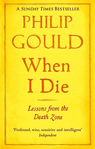 9780349139111: When I Die: Lessons From The Death Zone