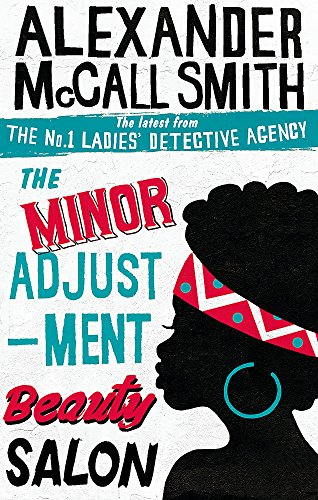 9780349139289: The Minor Adjustment Beauty Salon (No. 1 Ladies' Detective Agency)