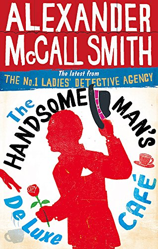 9780349139296: The Handsome Man's De Luxe Café - Format B (No. 1 Ladies' Detective Agency)