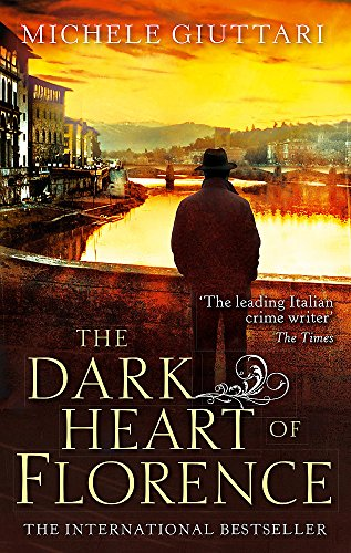 9780349139333: The Dark Heart of Florence