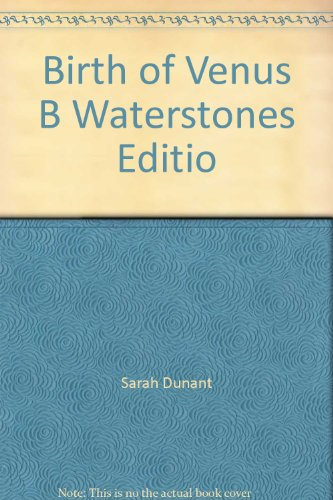 9780349139562: Birth of Venus B Waterstones Editio
