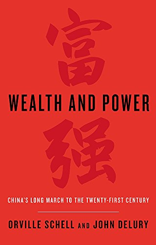 9780349139647: Wealth and Power: China's Long March to the Twenty-first Century