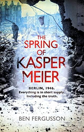 9780349139760: The Spring of Kasper Meier