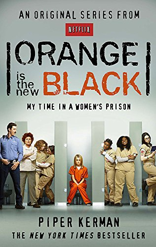 9780349139869: Orange Is the New Black: My Time in a Women's Prison