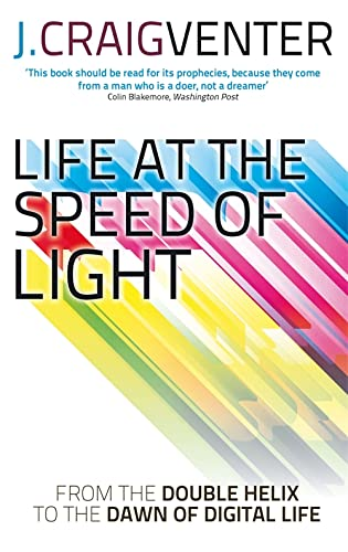 9780349139906: Life at the Speed of Light: From the Double Helix to the Dawn of Digital Life