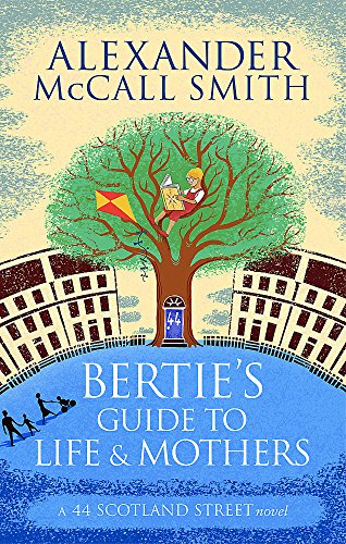 9780349140063: Bertie's Guide to Life and Mothers